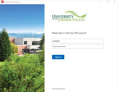 Machine generated alternative text: Enterprise ID Sign in  - ii  UNIVERSITY  FRASER VALLEY  Please Sign in with your IJFV account  swtest2  Sign in  2018 Microsoft